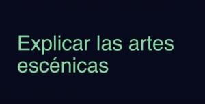 Explicar las artes escénicas 2, por Oriol Puig Taulé