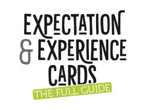 Expectation & Experience Cards: The Full Guide